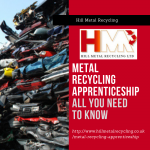 Metal Recycling Apprenticeship – All You Need To Know